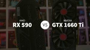 AMD RX 590 vs Nvidia GTX 1660 Ti: Which Should You Pick?
