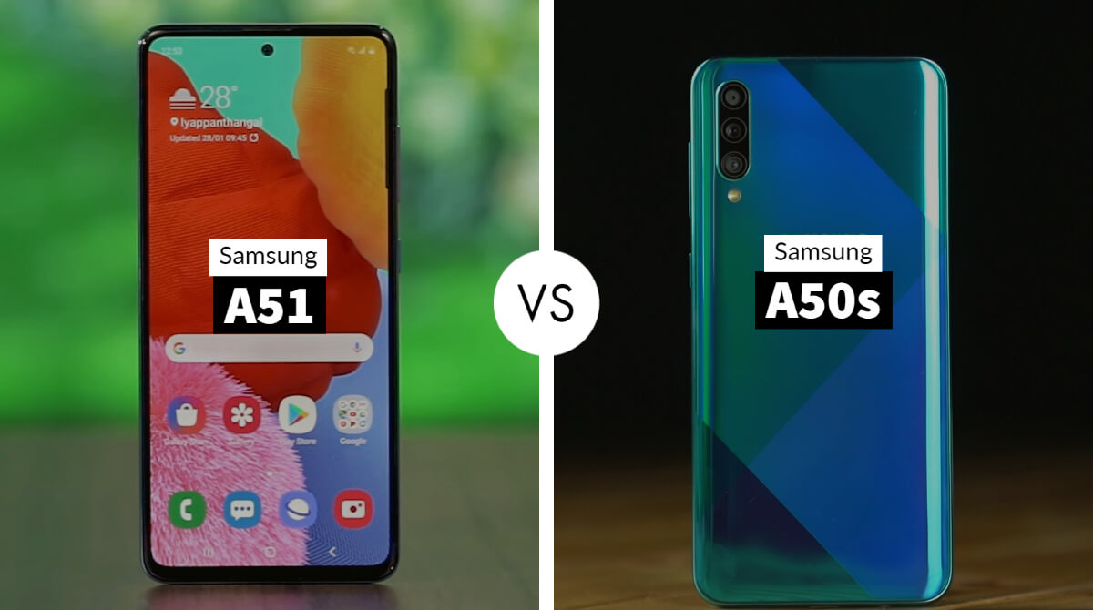 Samsung Galaxy A51 Vs A50s
